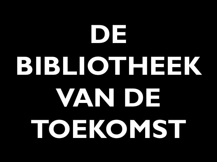 Bibliotheek Van De Toekomst, Eindhoven
